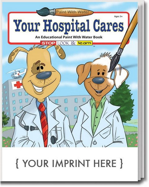 SC1830 Your Hospital Cares PAINT with Water Book with Custom Imprint